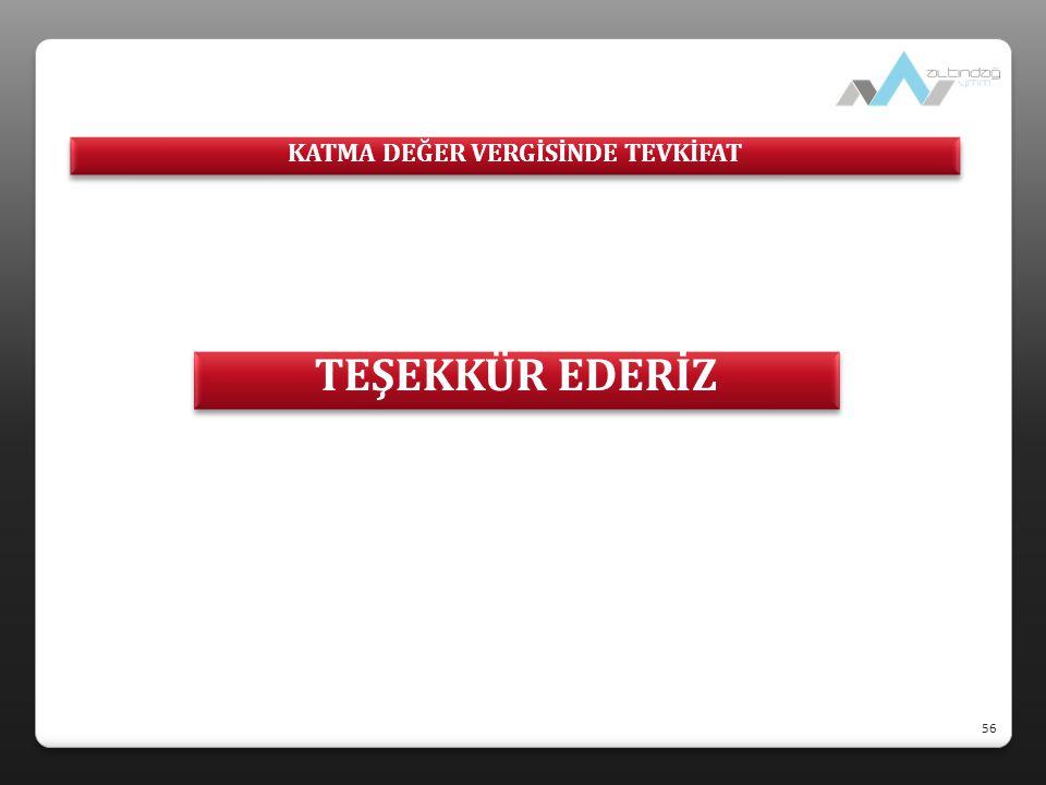 KATMA DEĞER VERGİSİNDE TEVKİFAT