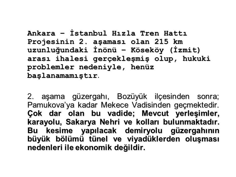 Ankara – İstanbul Hızla Tren Hattı Projesinin 2