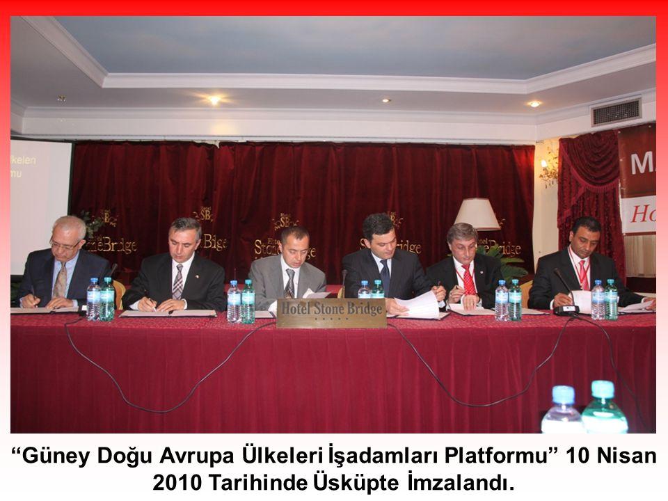 Güney Doğu Avrupa Ülkeleri İşadamları Platformu 10 Nisan