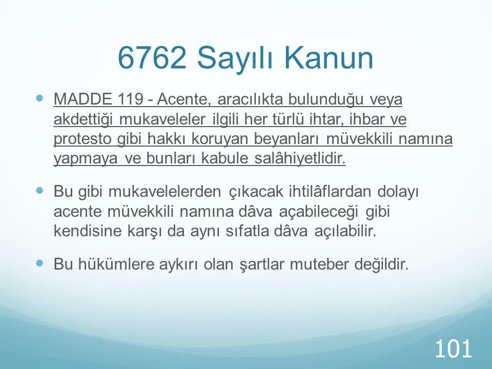 6762 Sayılı Kanun