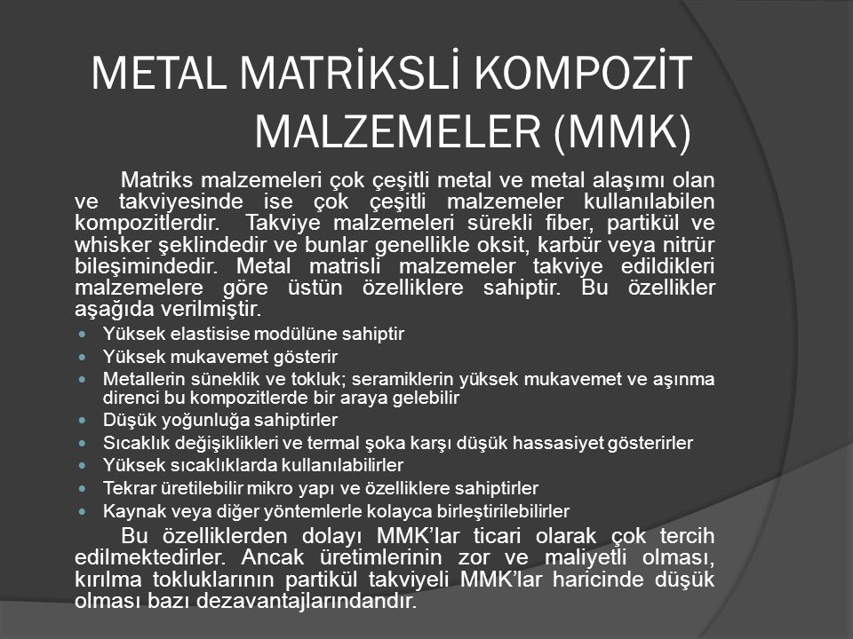 METAL MATRİKSLİ KOMPOZİT MALZEMELER (MMK)