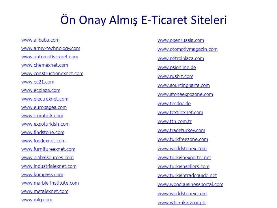 Ön Onay Almış E-Ticaret Siteleri