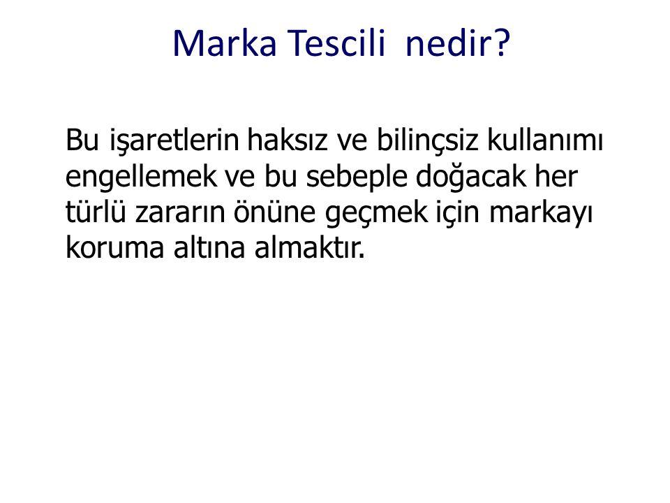 Marka Tescili nedir