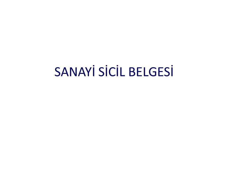 SANAYİ SİCİL BELGESİ
