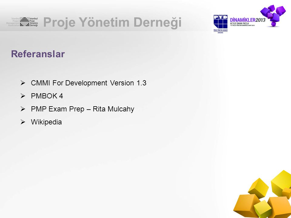 Proje Yönetim Derneği Referanslar CMMI For Development Version 1.3