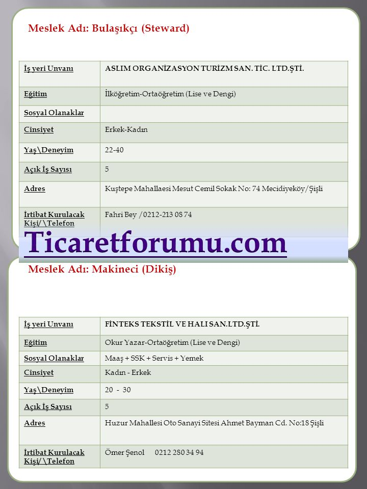Ticaretforumu.com Meslek Adı : Meslek Adı: Bulaşıkçı (Steward)