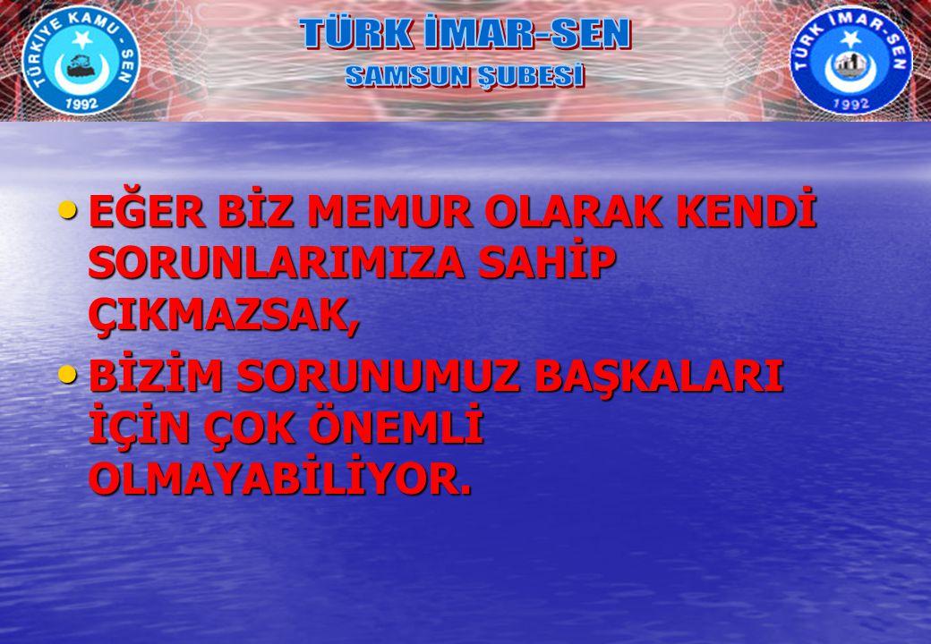 TÜRK İMAR-SEN SAMSUN ŞUBESİ.