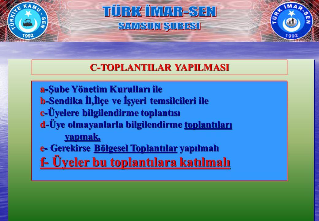 C-TOPLANTILAR YAPILMASI