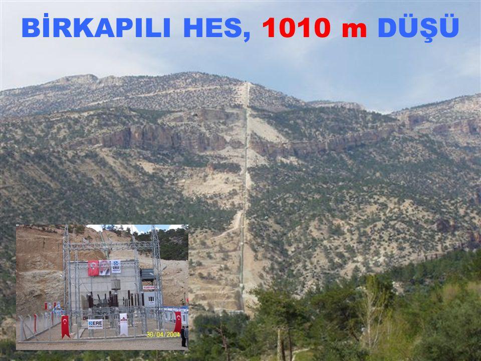 BİRKAPILI HES, 1010 m DÜŞÜ