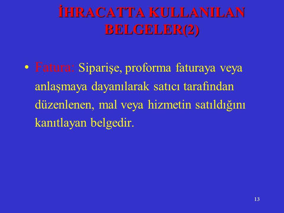 İHRACATTA KULLANILAN BELGELER(2)
