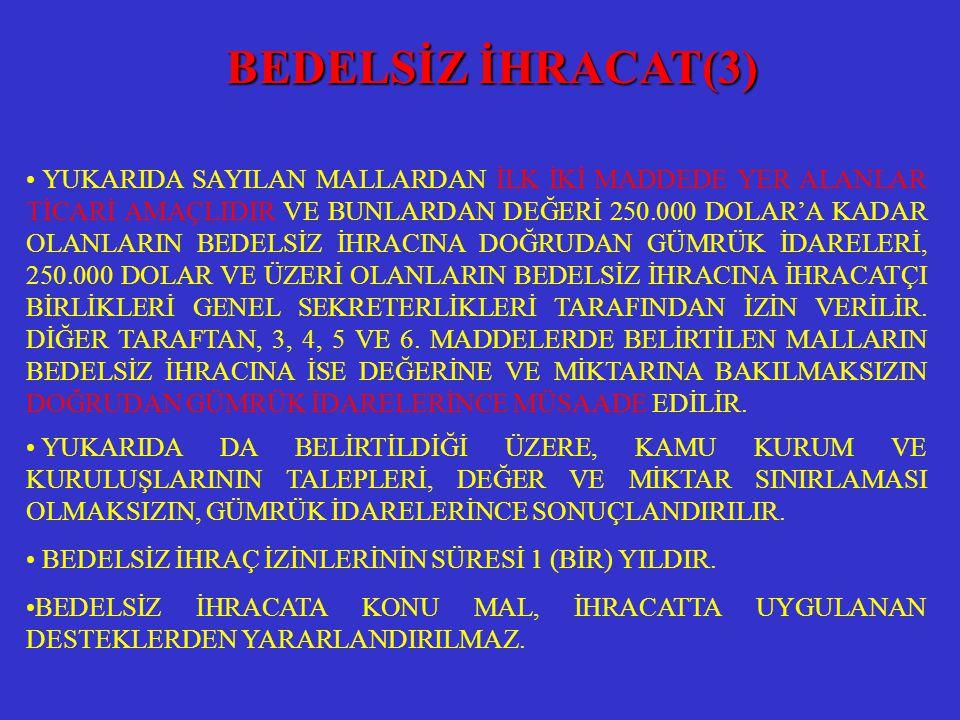 BEDELSİZ İHRACAT(3)