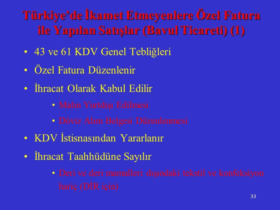 Türkiye'de İkamet Etmeyenlere Özel Fatura ile Yapılan Satışlar (Bavul Ticareti) (1)