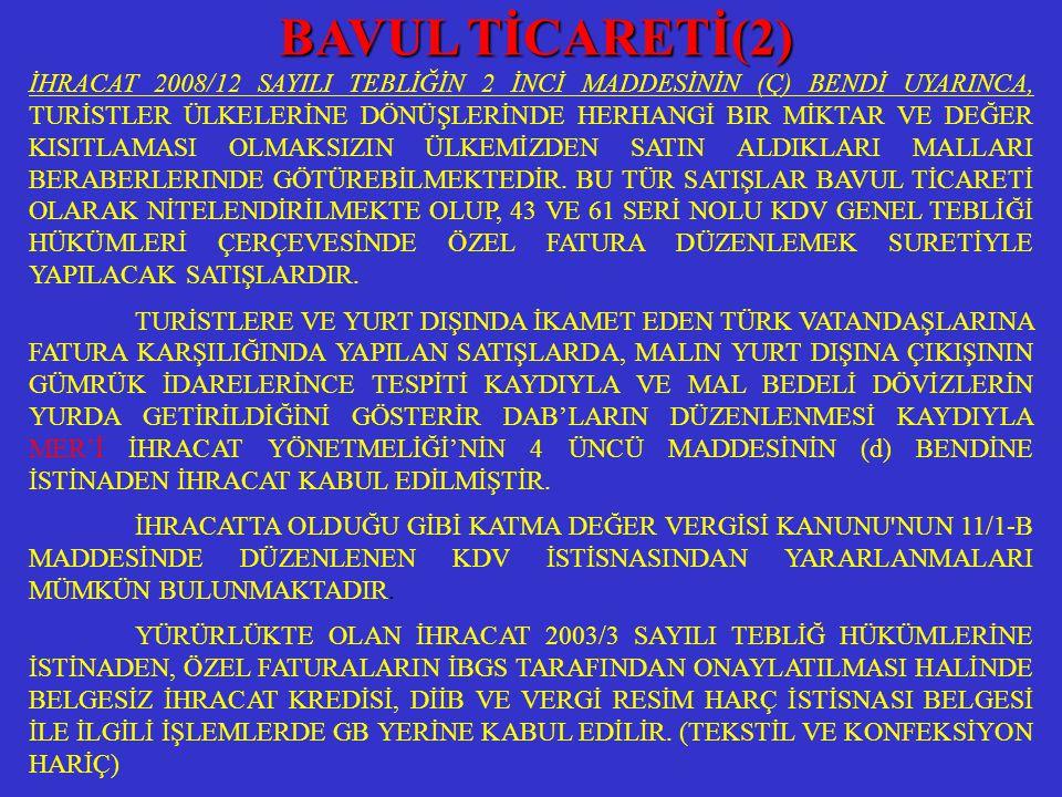 BAVUL TİCARETİ(2)