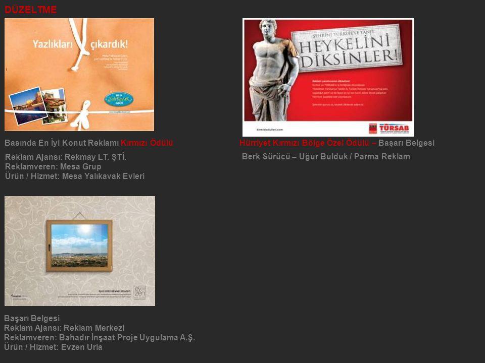 DÜZELTME Basında En İyi Konut Reklamı Kırmızı Ödülü Hürriyet Kırmızı Bölge Özel Ödülü – Başarı Belgesi.