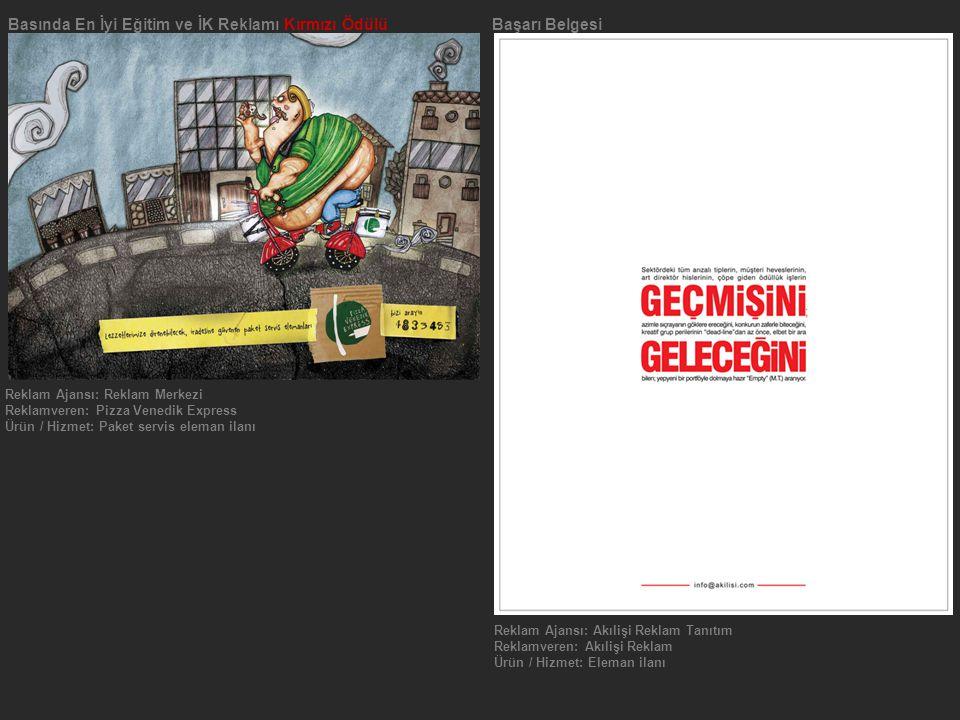 Basında En İyi Eğitim ve İK Reklamı Kırmızı Ödülü Başarı Belgesi