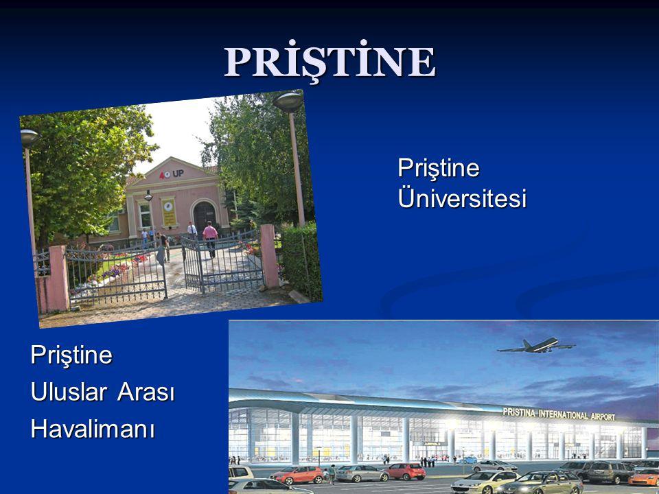 PRİŞTİNE Priştine Üniversitesi Priştine Uluslar Arası Havalimanı