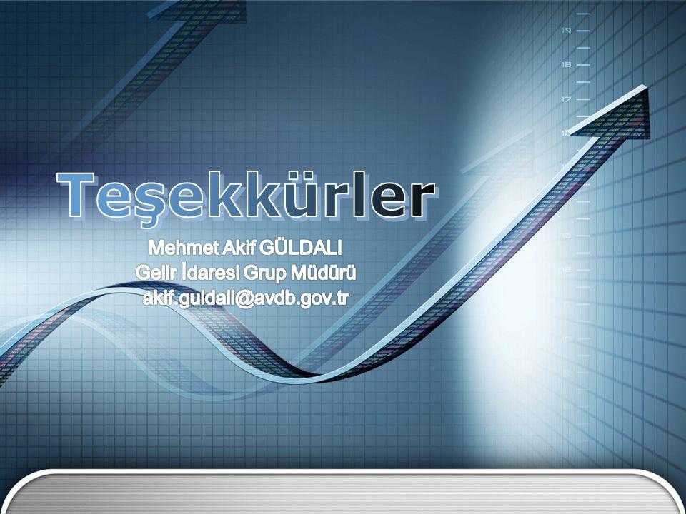 Mehmet Akif GÜLDALI Gelir İdaresi Grup Müdürü akif.guldali@avdb.gov.tr