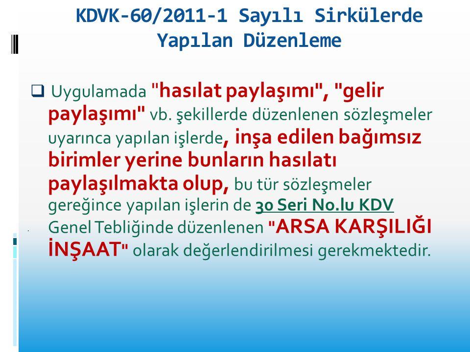 KDVK-60/2011-1 Sayılı Sirkülerde Yapılan Düzenleme