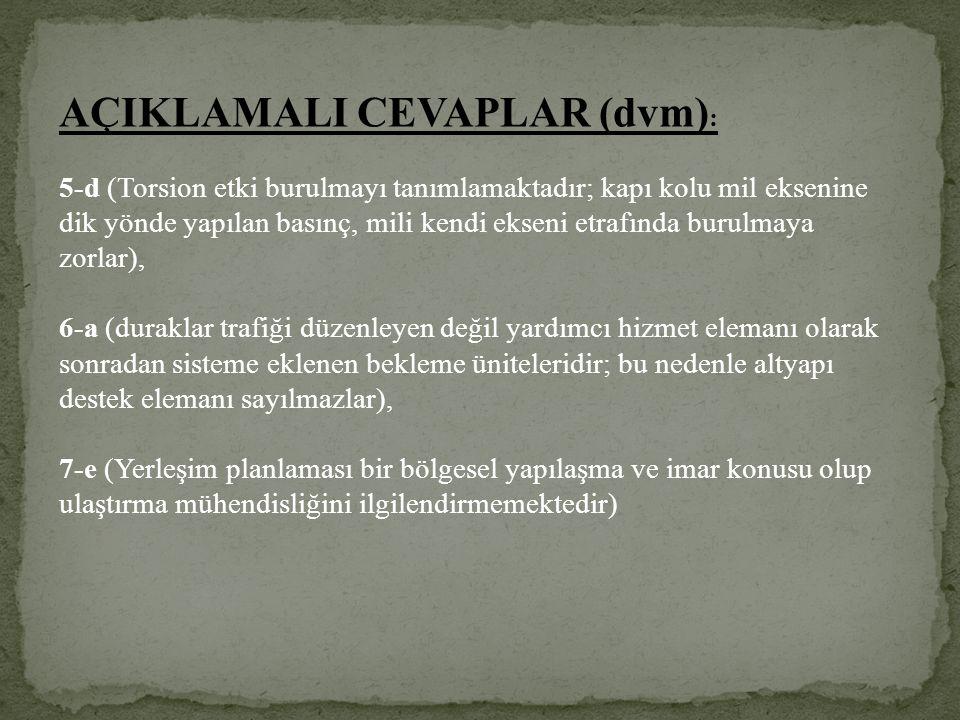AÇIKLAMALI CEVAPLAR (dvm):