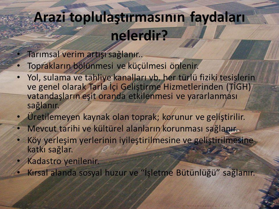 Arazi toplulaştırmasının faydaları nelerdir