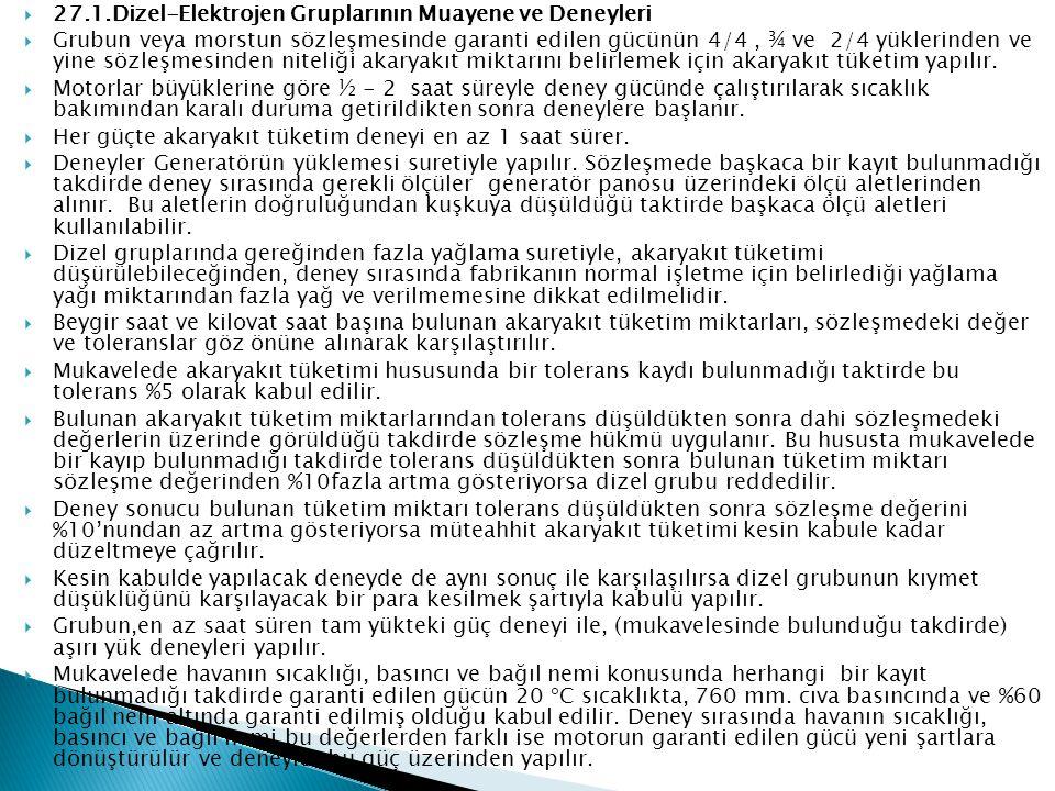 27.1.Dizel-Elektrojen Gruplarının Muayene ve Deneyleri