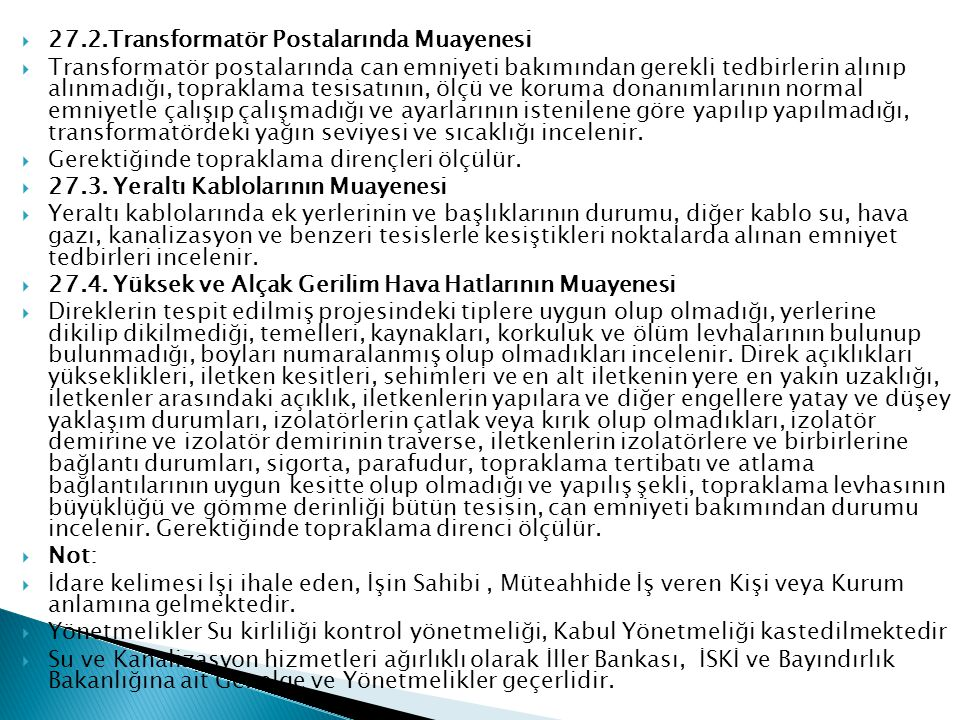27.2.Transformatör Postalarında Muayenesi