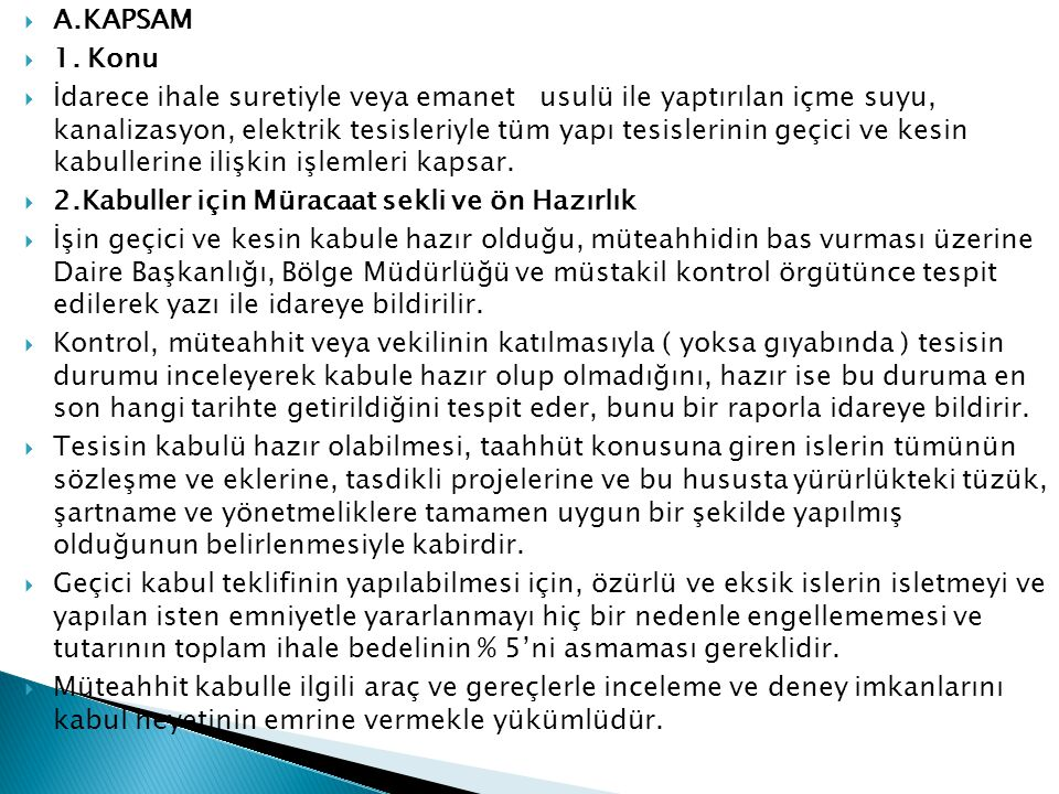 A.KAPSAM 1. Konu.