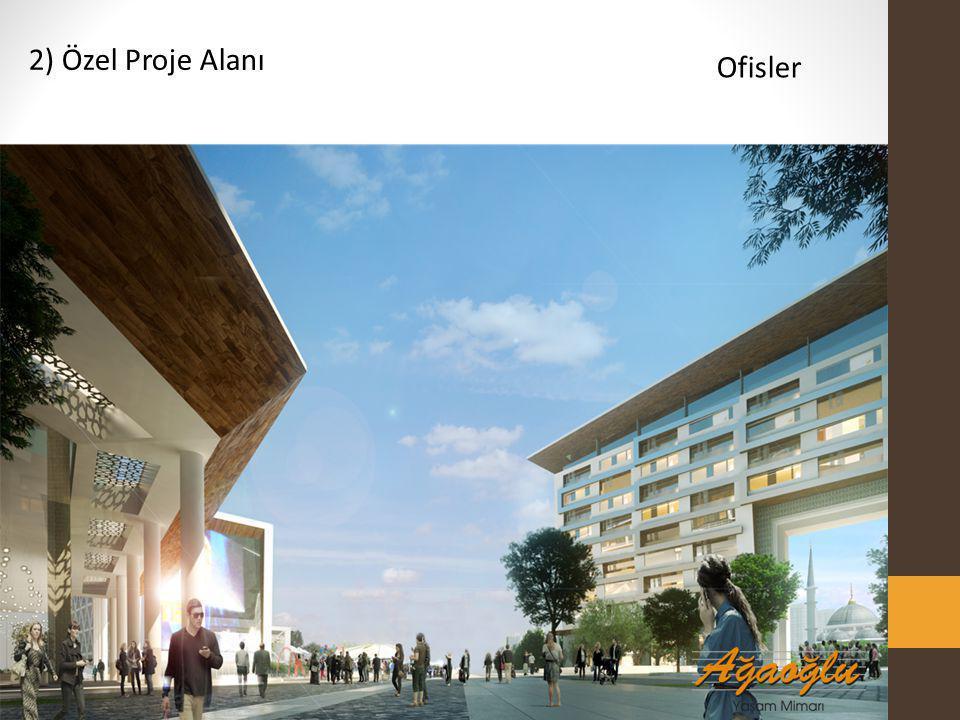 2) Özel Proje Alanı Ofisler