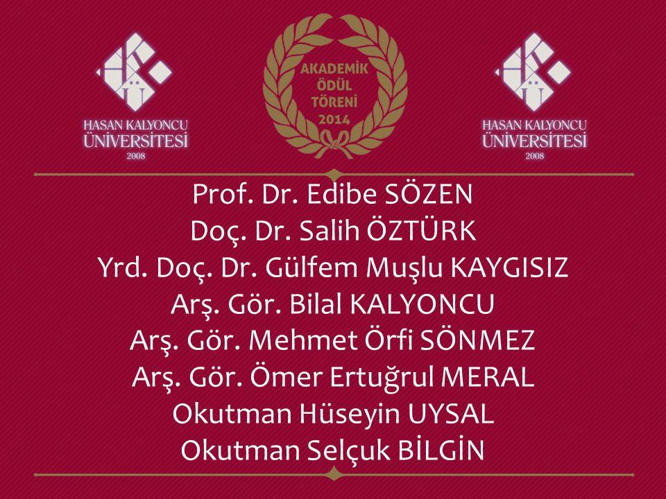 Prof. Dr. Edibe SÖZEN Doç. Dr. Salih ÖZTÜRK