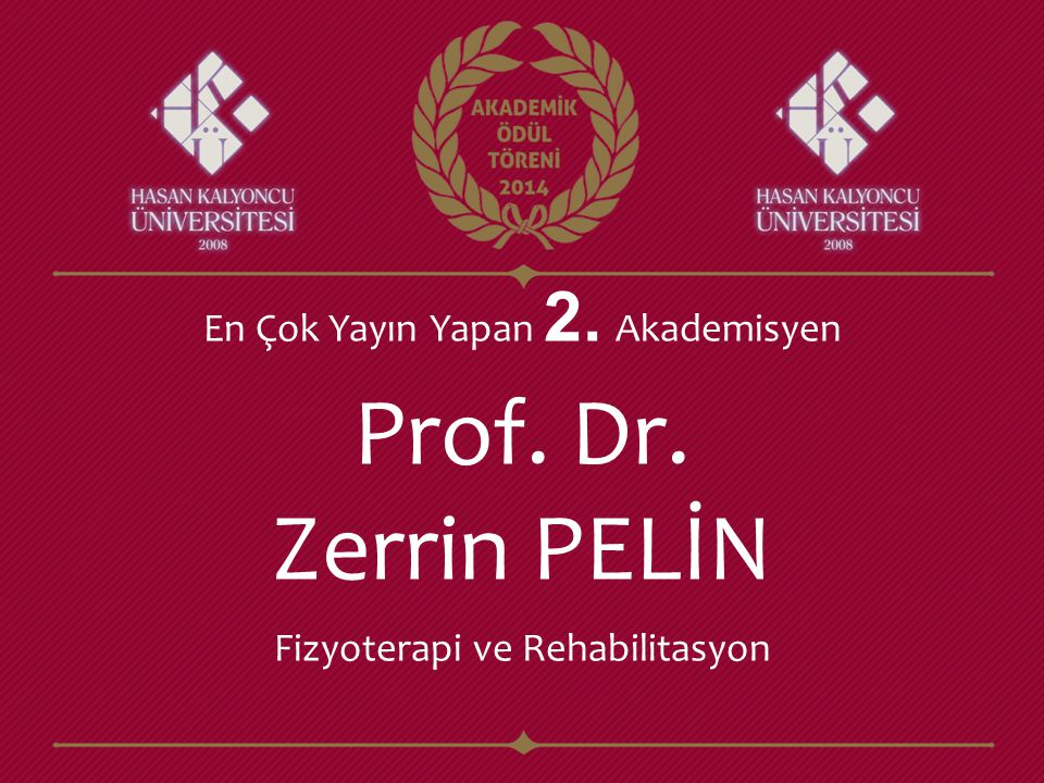 Prof. Dr. Zerrin PELİN En Çok Yayın Yapan 2. Akademisyen