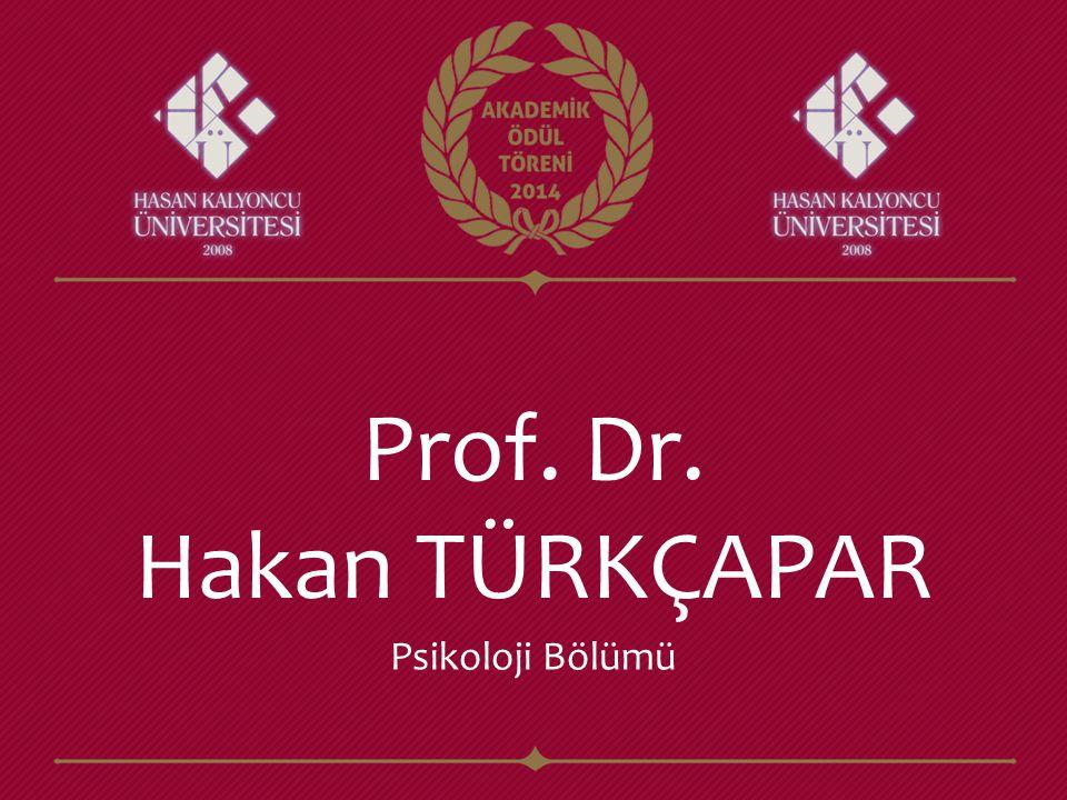 Prof. Dr. Hakan TÜRKÇAPAR