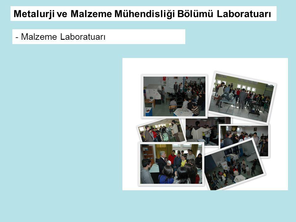 Metalurji ve Malzeme Mühendisliği Bölümü Laboratuarı