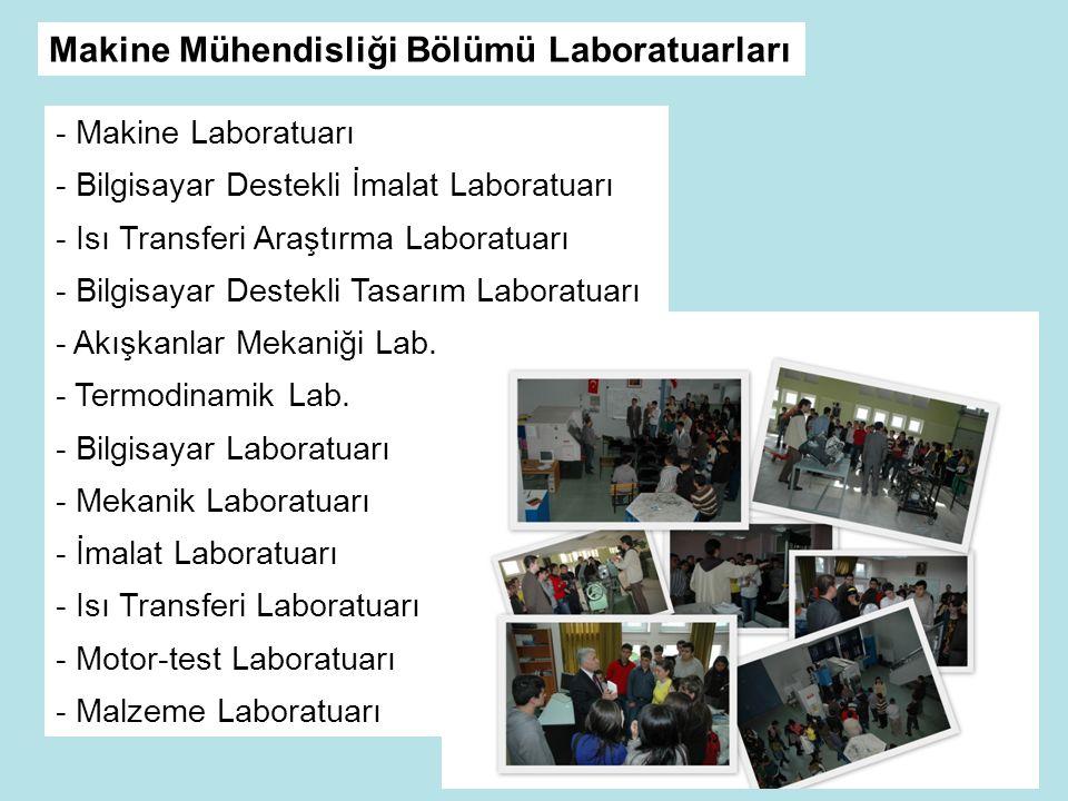 Makine Mühendisliği Bölümü Laboratuarları
