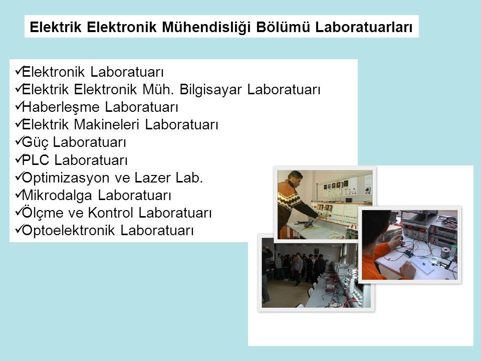 Elektrik Elektronik Mühendisliği Bölümü Laboratuarları