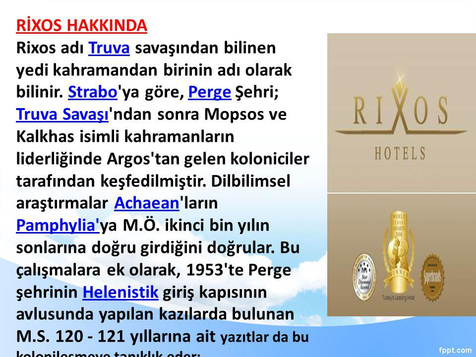 RİXOS HAKKINDA