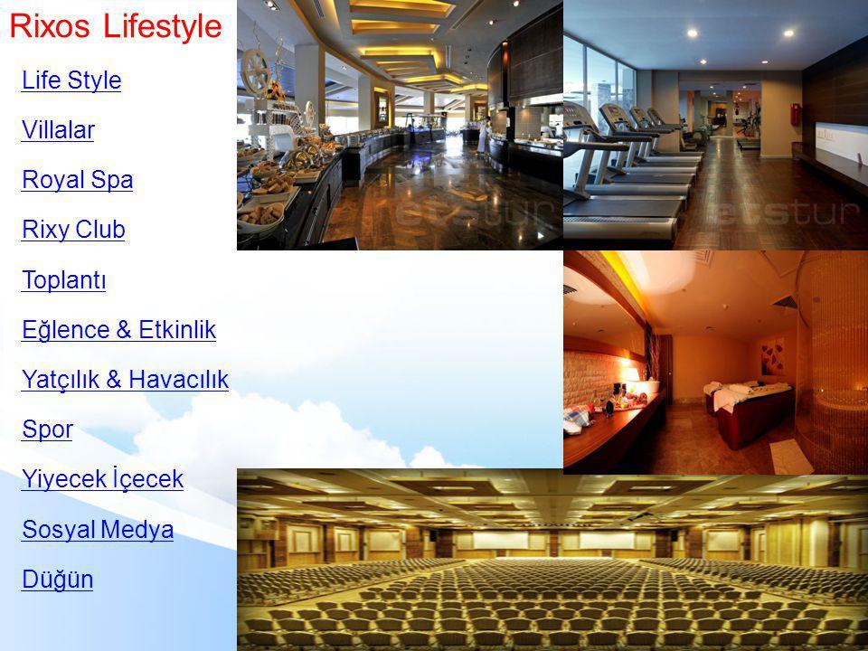 Rixos Lifestyle Life Style Villalar Royal Spa Rixy Club Toplantı