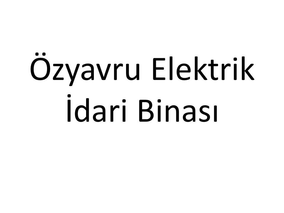 Özyavru Elektrik İdari Binası