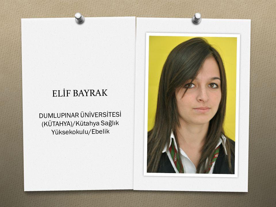 DUMLUPINAR ÜNİVERSİTESİ (KÜTAHYA)/Kütahya Sağlık Yüksekokulu/Ebelik