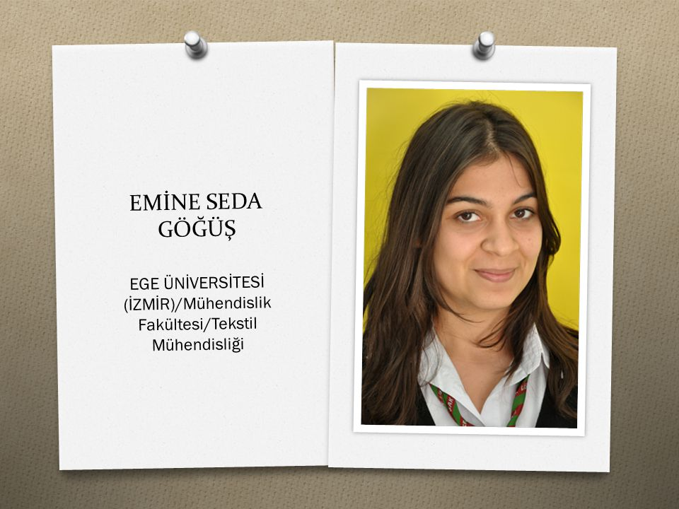 EGE ÜNİVERSİTESİ (İZMİR)/Mühendislik Fakültesi/Tekstil Mühendisliği