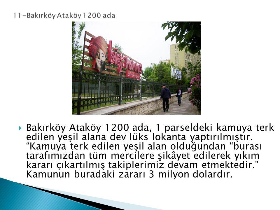 11-Bakırköy Ataköy 1200 ada