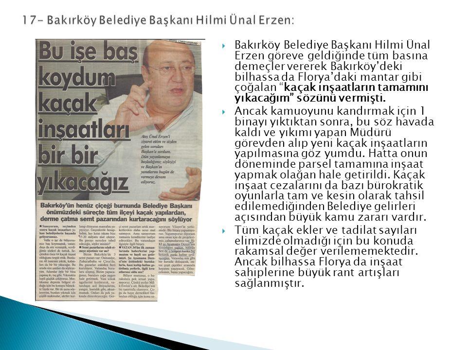 17- Bakırköy Belediye Başkanı Hilmi Ünal Erzen: