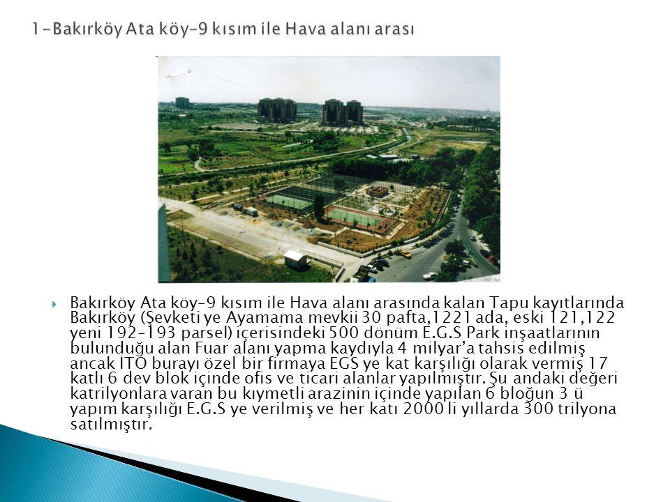 1-Bakırköy Ata köy–9 kısım ile Hava alanı arası