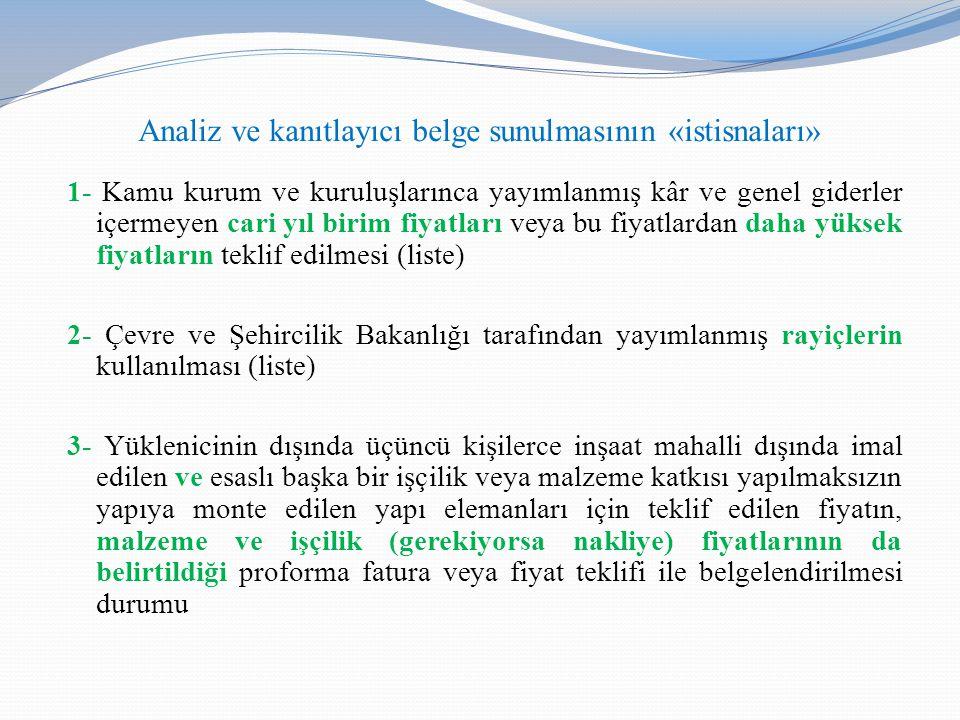 Analiz ve kanıtlayıcı belge sunulmasının «istisnaları»