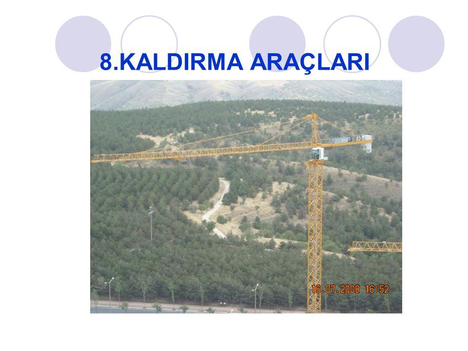 8.KALDIRMA ARAÇLARI