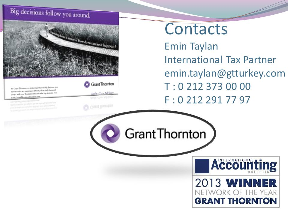 Contacts Emin Taylan International Tax Partner emin. taylan@gtturkey