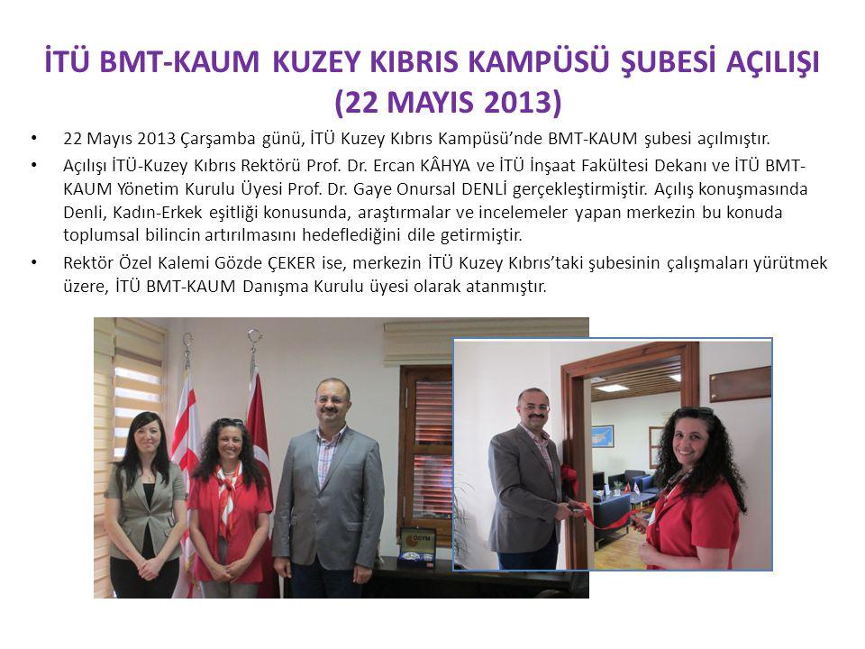 İTÜ BMT-KAUM Kuzey KIbrIs Kampüsü Şubesİ AÇILIŞI (22 MayIs 2013)