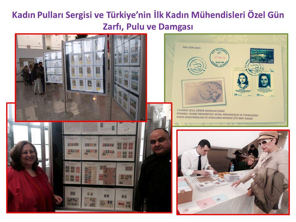 Kadın Pulları Sergisi ve Türkiye'nin İlk Kadın Mühendisleri Özel Gün Zarfı, Pulu ve Damgası