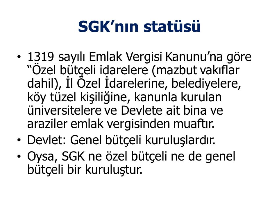 SGK'nın statüsü