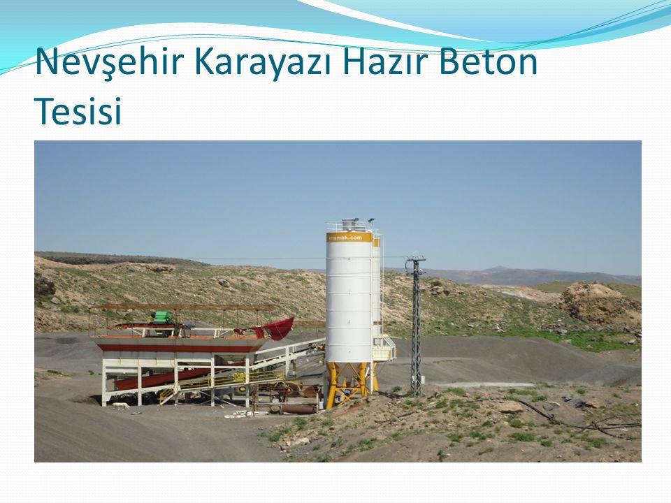 Nevşehir Karayazı Hazır Beton Tesisi