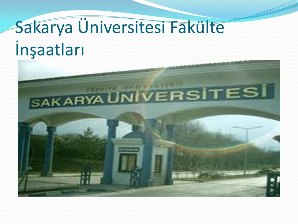 Sakarya Üniversitesi Fakülte İnşaatları